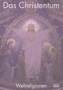 Weltreligionen-Das Christentum