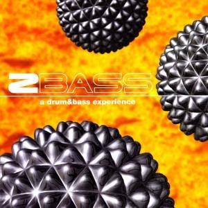 2 Bass-A Drum & Bass X-Perience