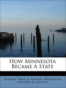 How Minnesota Became A State