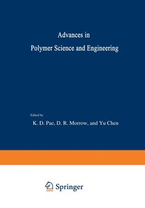 Advances in Polymer Science and Engineering