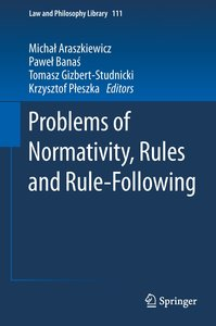 Problems of Normativity, Rules and Rule Following