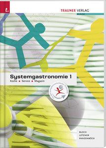 Systemgastronomie 1 Küche, Service, Magazin