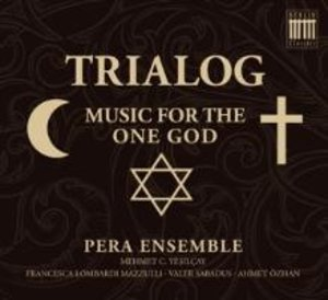 Trialog-Music For The One God