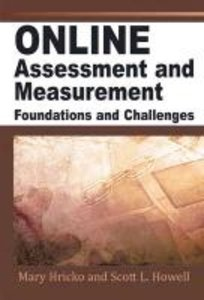 Online Assessment, Measurement, and Evaluation: Emerging Practic