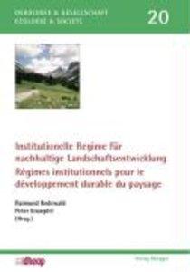 Institutionelle Regime für nachhaltige Landschaftsentwicklung