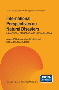 International Perspectives on Natural Disasters: Occurrence, Mit