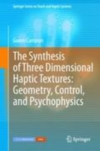 The Synthesis of Three Dimensional Haptic Textures: Geometry, Co