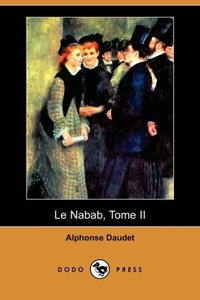 Le Nabab, Tome II (Dodo Press)