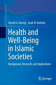 Health and Well-Being in Islamic Societies