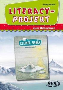 """Literacy-Projekt zum Bilderbuch """"Kleiner Eisbär - Wohin fährst d"""