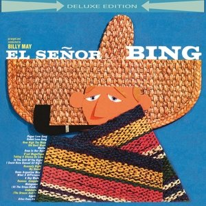 El Senor Bing (Deluxe Edition)