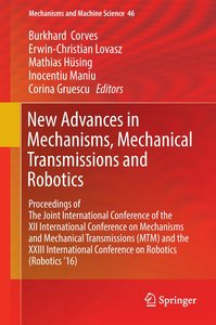 New advances in Mechanisms, Mechanical Transmissions and Robotic