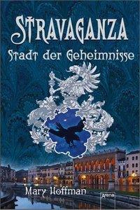 Hoffman, M: Stravaganza 4 Stadt der Geheimnisse