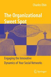 The Organizational Sweet Spot