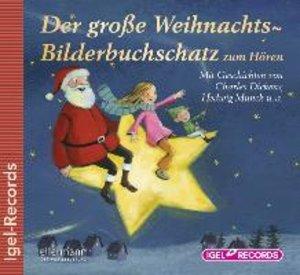 Der große Weihnachts-Bilderbuchschatz zum Hören