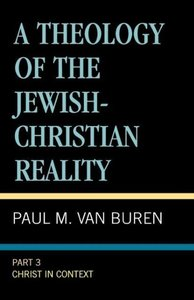A Theology of the Jewish-Christian Reality