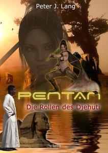 Pentan 02 - Die Rollen des Djehuti