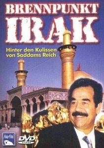 Brennpunkt Irak - Hinter den Kulissen von Saddams Reich