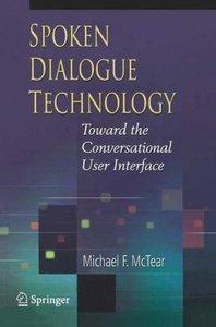 Spoken Dialogue Technology