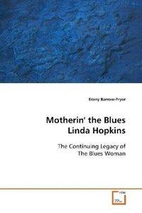 Motherin' the BluesLinda Hopkins