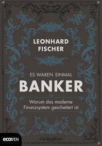 Es waren einmal Banker