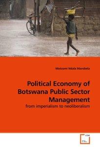 Political Economy of Botswana Public Sector Management