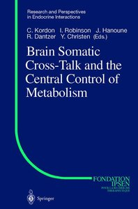 Brain Somatic Cross-Talk and the Central Control of Metabolism
