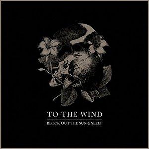 Block Out The Sun & Sleep (Ltd.Vinyl)