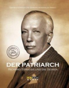 Der Patriarch - Richard Strauss und die Seinen