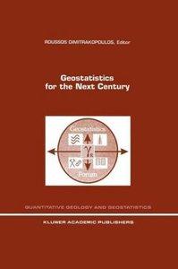 Geostatistics for the Next Century