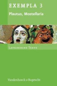 Mostellaria / Die Gespensterkomödie