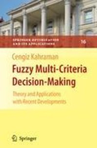 Fuzzy Multi-Criteria Decision Making
