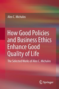 How Good Policies and Business Ethics Enhances Good Quality of L