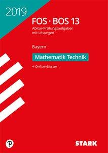 Abitur 2019 - FOS/BOS Bayern - Mathematik Technik 13. Klasse