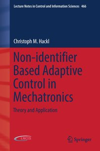Non-identifier Based Adaptive Control in Mechatronics