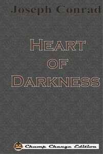 Heart of Darkness (Chump Change Edition)