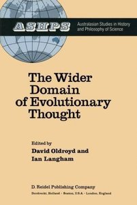 The Wider Domain of Evolutionary Thought