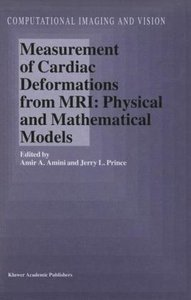 Measurement of Cardiac Deformations from MRI: Physical and Mathe