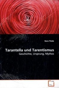 Tarantella und Tarentismus