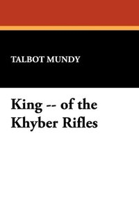 King -- of the Khyber Rifles