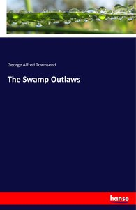 The Swamp Outlaws
