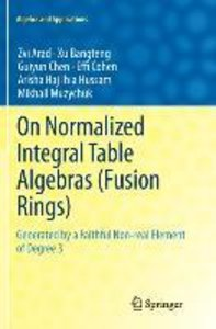 On Normalized Integral Table Algebras (Fusion Rings)