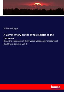 A Commentary on the Whole Epistle to the Hebrews