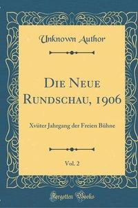 Die Neue Rundschau, 1906, Vol. 2