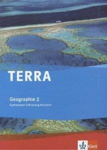 TERRA Geographie für Schleswig-Holstein 2. Schülerbuch 7./8. Sch
