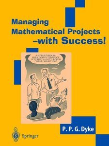 Managing Mathematical Projects - with Success!