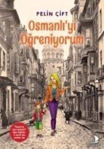 Osmanli\'yi Ögreniyorum