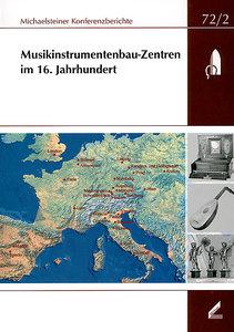 Musikinstrumentenbau-Zentren im 16. Jahrhundert
