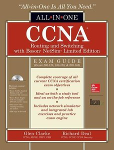 CCNA Routing and Switching All-In-One Exam Guide (Exams 200-125,