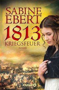 1813 - Kriegsfeuer